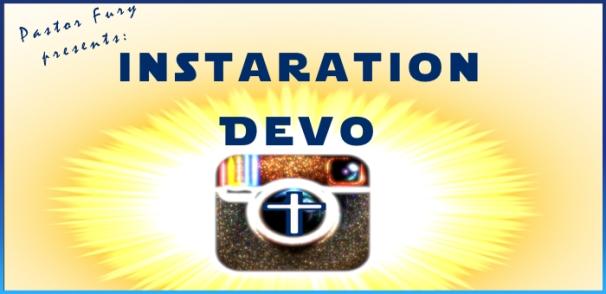 Instaration Devo - good